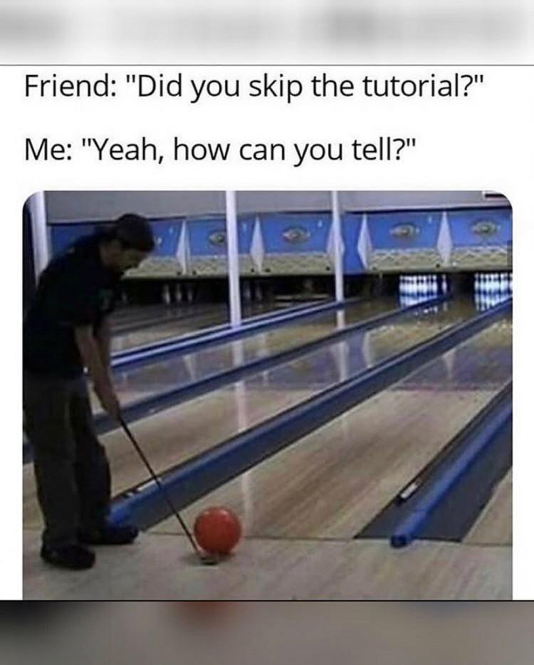 i-think-everyone-is-skipping-tutorials