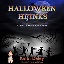 Halloween Hijinks Anniversary Edition: Zoe Donovan Mystery, Book 1