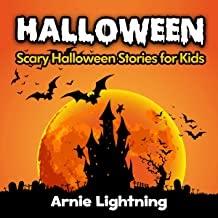 Halloween: Scary Halloween Stories for Kids: Halloween Series, Book 3