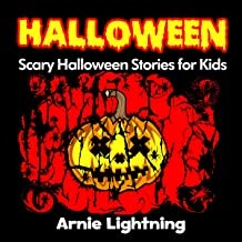 Halloween: Scary Short Stories: Scary Halloween Stories for Kids + Halloween Jokes: Halloween Ghost Stories for Kids