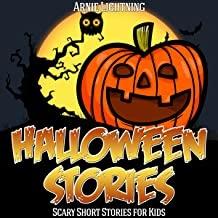 Halloween Stories: Spooky Short Stories for Kids: Haunted Halloween Fun, Volume 4