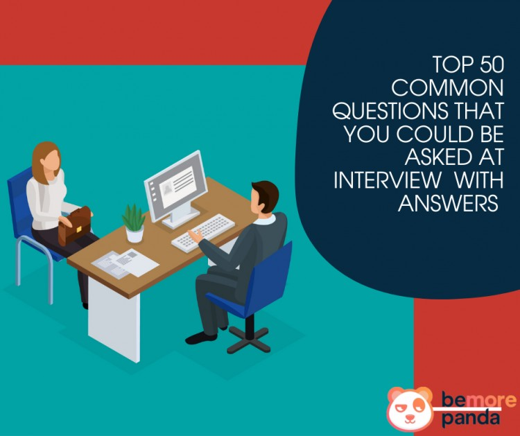 preparing-for-an-inverview-here-are-top-50-common-questions-that-you-could-be-asked-with-answers-bemorepanda