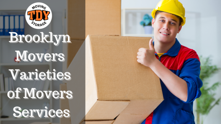 brooklyn-movers-varieties-of-movers-services