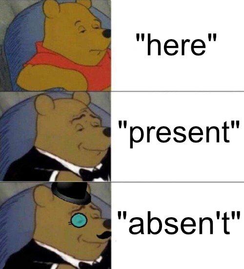 tuxedo winnie the pooh meme with the caption