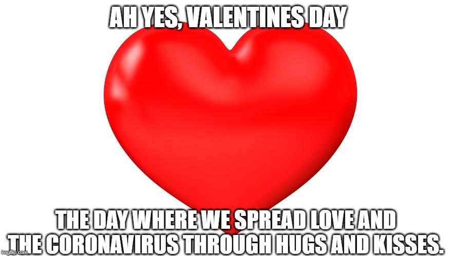 Corona Virus Meme Valentines Day - coronavirus meme 2020
